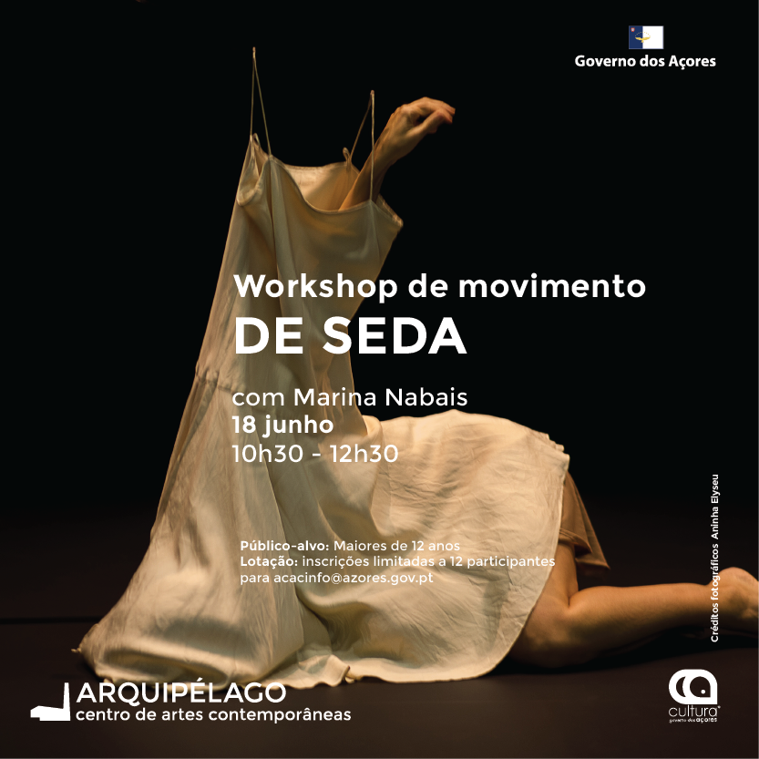 Workshop – De Seda, Marina Nabais