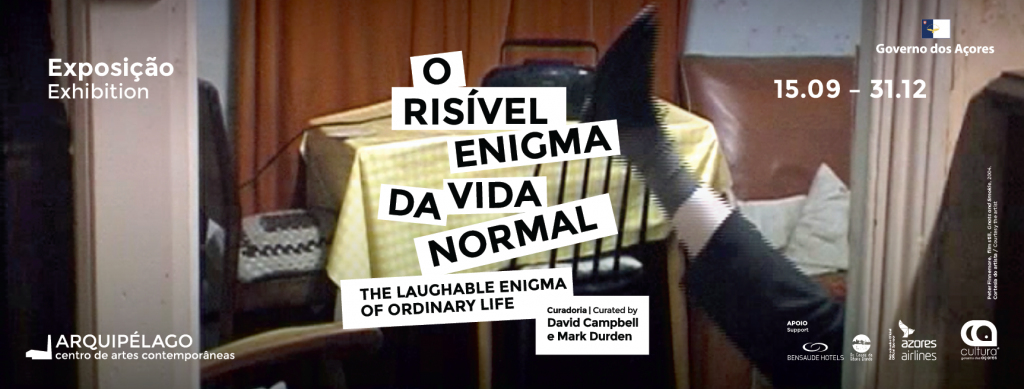EXHIBITION <br/> The Laughable Enigma of Ordinary Life