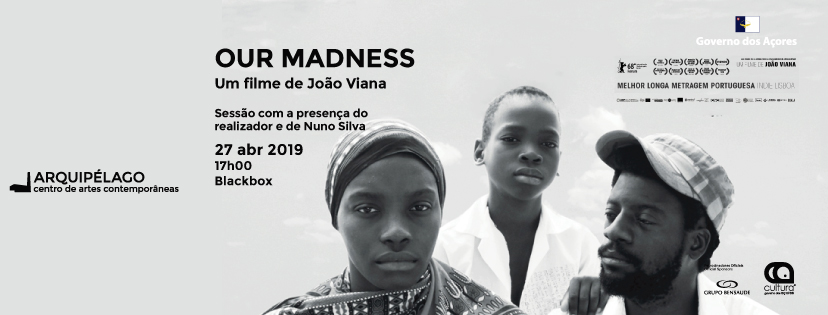 Our Madness <br/> filme de João Viana
